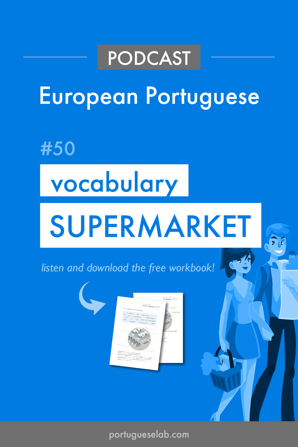 Portuguese Lab Podcast - European Portuguese - 50 - Vocabulary at the supermarket.jpg