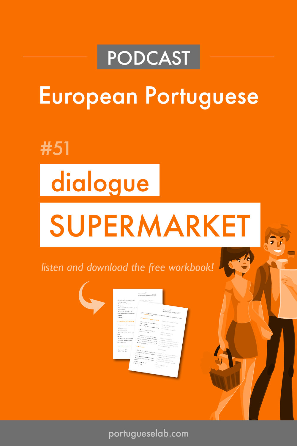 Portuguese Lab Podcast - European Portuguese - 51 - Dialogue at the supermarket.jpg