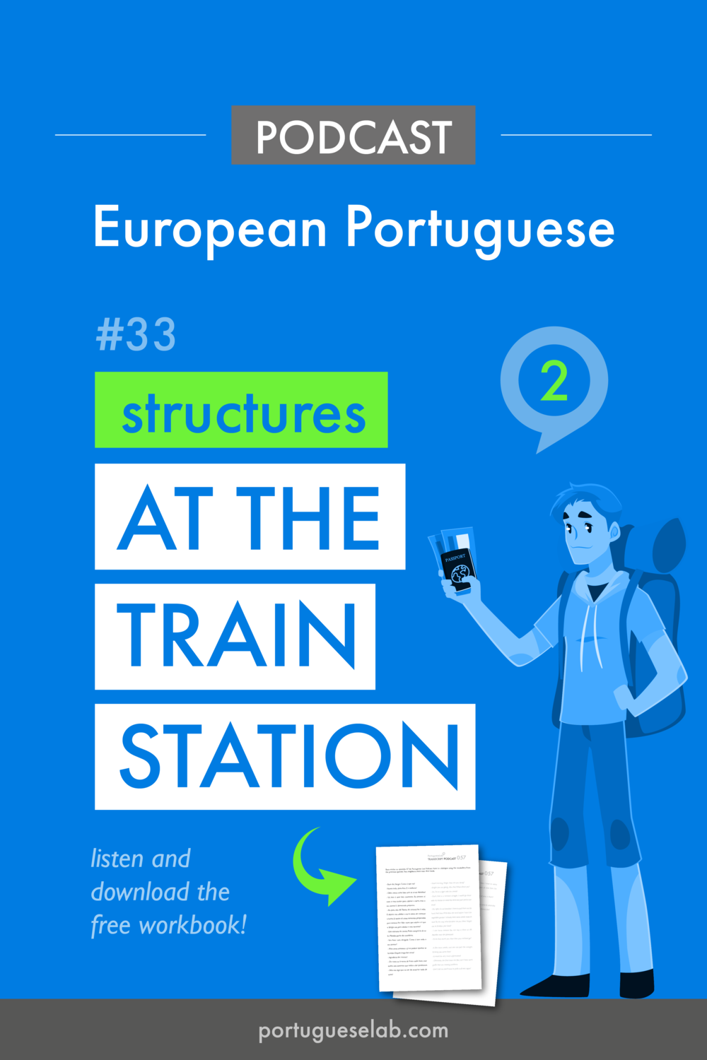 Portuguese Lab Podcast - European Portuguese - 33 - At the train station - structures.png