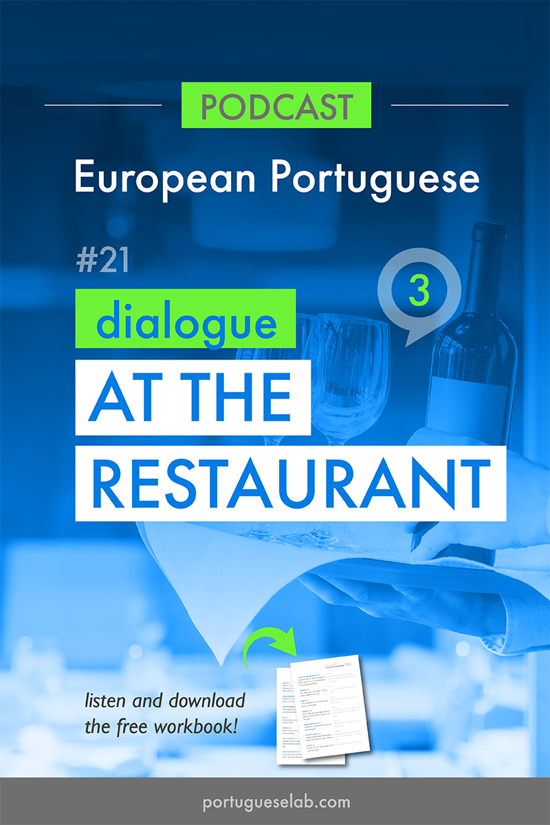 Portuguese Lab Podcast - European Portuguese - 21 -Dialogue at the restaurant.png