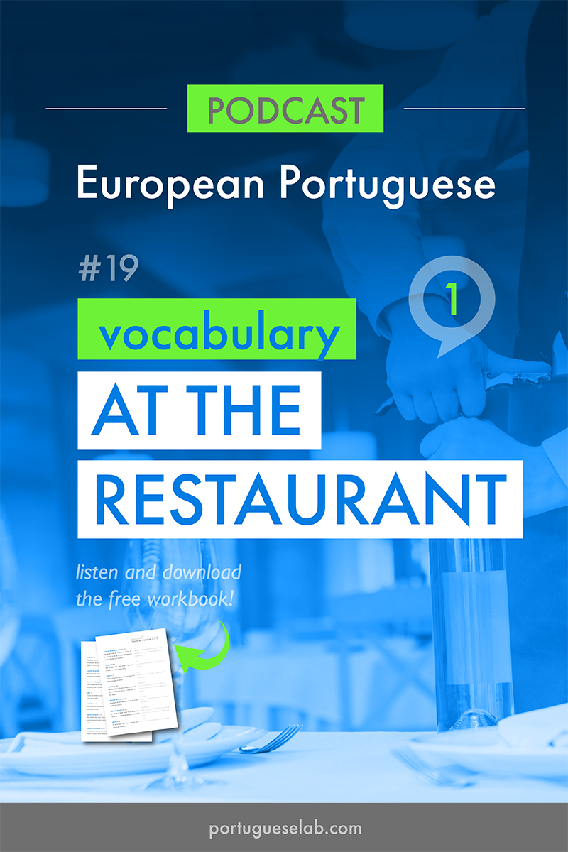 Portuguese Lab Podcast - European Portuguese - 19 - Vocabulary at the restaurant.png