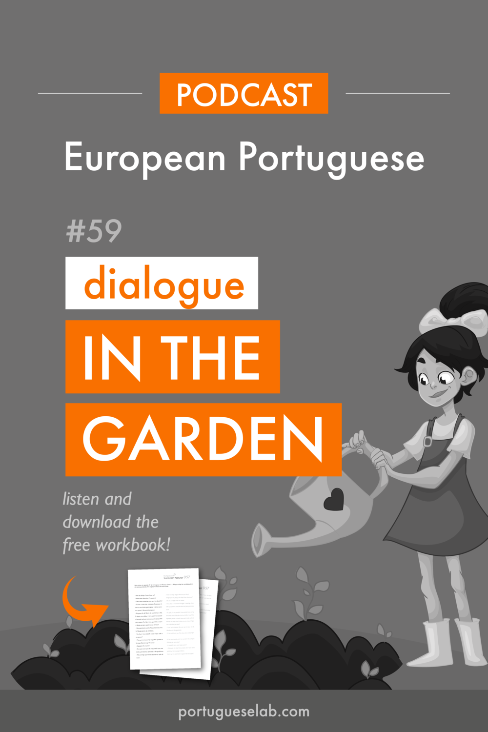 Portuguese Lab Podcast - European Portuguese - 59 - Dialogue in the garden