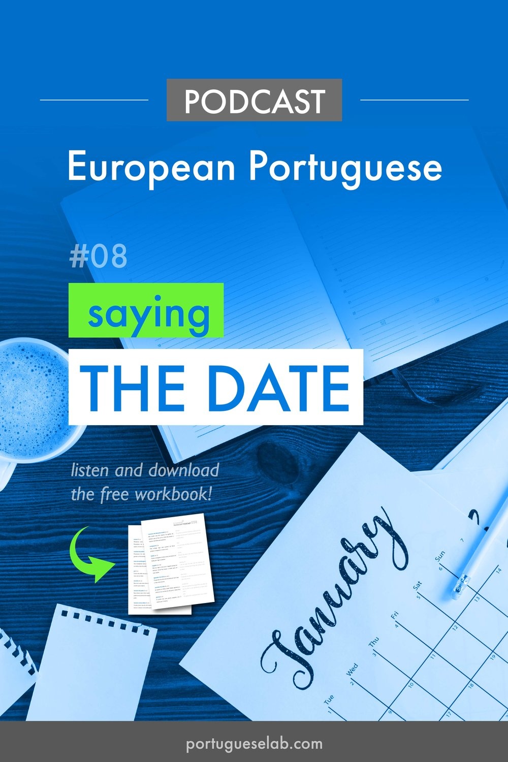 Portuguese-Lab-Podcast-EuropeanPortuguese-08-Saying-the-date.jpg