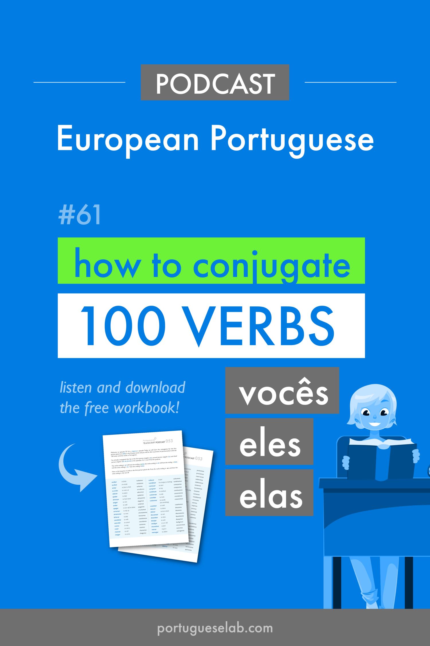 Plp 061 Beginners Basic 100 Verbs In Portuguese Vocês Eles