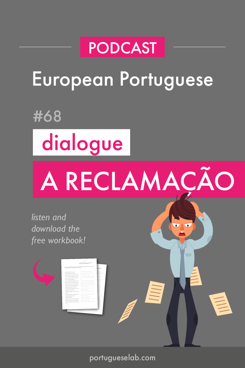 Portuguese Lab Podcast - European Portuguese - 68 - Advanced - Dialogue - A reclamacao.png
