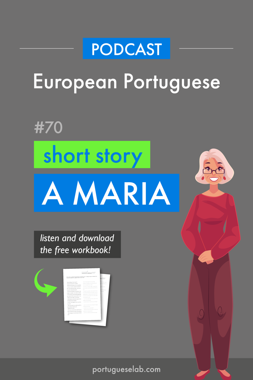 Portuguese Lab Podcast - European Portuguese - 70 - Short story - A Maria.png