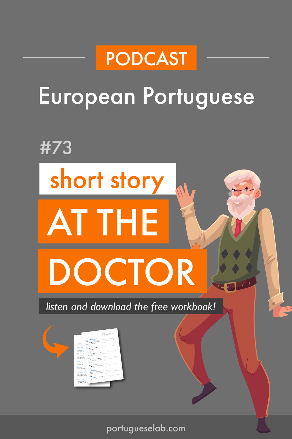 Portuguese Lab Podcast - European Portuguese - 73 - Short story in European Portuguese at the doctors office.jpg