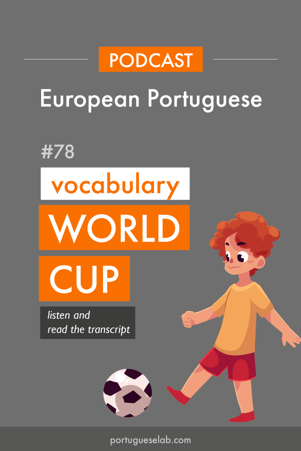Portuguese Lab Podcast - European Portuguese - 78 - Football in Portuguese.png