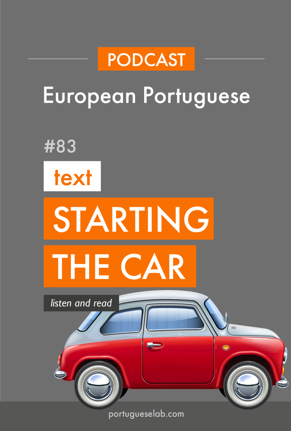 Portuguese Lab Podcast - European Portuguese - 83 - Starting the car in Portuguese.jpg