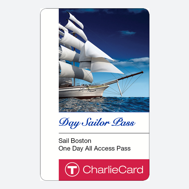 Day Sailor Pass $15.00 Valid for unlimited travel on the Bus and Subway for one 24-hour period during the Sail Boston event, and unlimited use on the following MBTA Sail Boston express shuttle buses June 17-21, 2017: ·        JFK/UMass to Castle Island: Runs June 17 only ·        Sullivan to Charlestown Navy Yard: Runs June 17-21