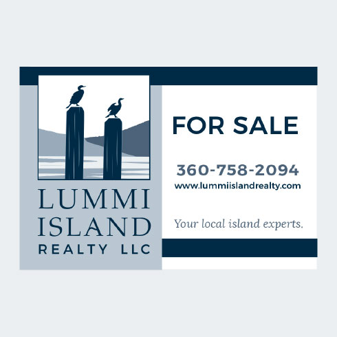 For Sale Signs for Lummi Island Realty