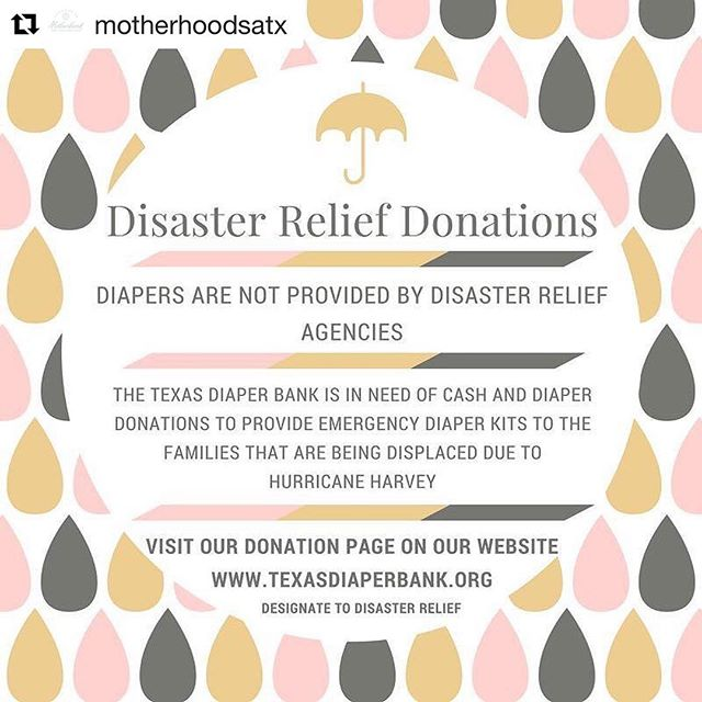Here something you can do to help families affected by #Harvey in #Texas. Please donate to the #texasdiaperbank. Send diapers to the address in the location.  #Repost @motherhoodsatx (@get_repost) ・・・ Please consider donating through their site. Also, they have created a wish list on Amazon; also. On their site!. . . #hurricaneharvey #disasterrelief #texascoast #momlife #dadlife #babiesofig
