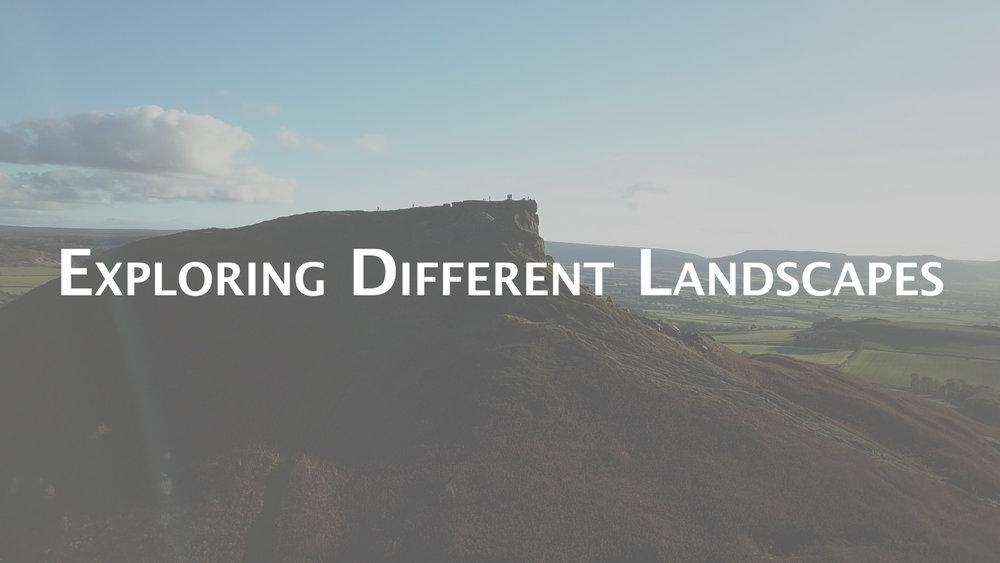 Exploring Different Landscapes.jpg
