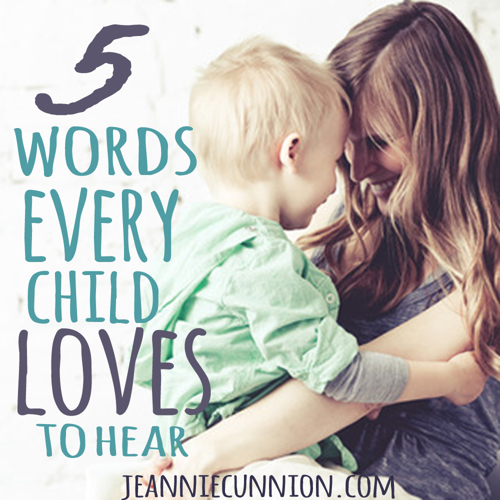 5 Words Every Child Loves to Hear - Square