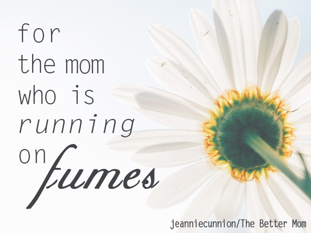 Running on fumes - for jeannie - horizontal
