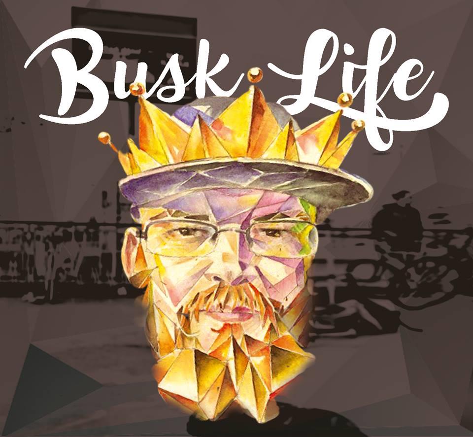 Busk life artwork.jpg