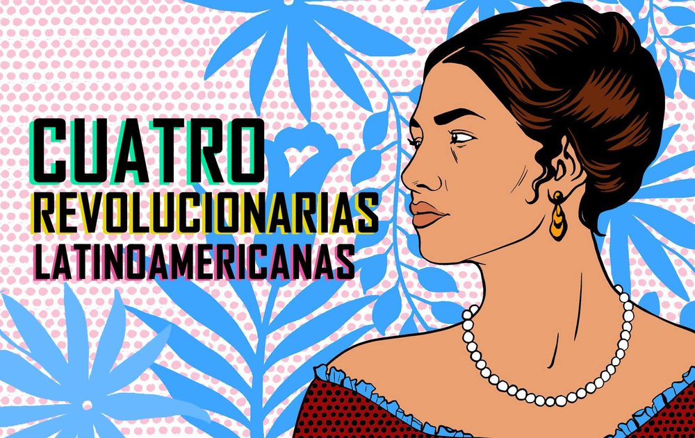 4 mujeres latinoamericanas históricas de la independencia