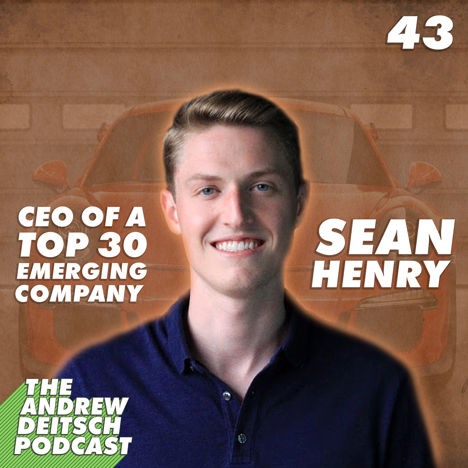 43 Henry 43 Ceo Of A Top 30 Emerging Company Sean Henry Andrew Deitsch