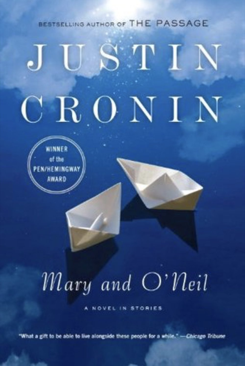Mary and O'Neil - by Justin Cronin