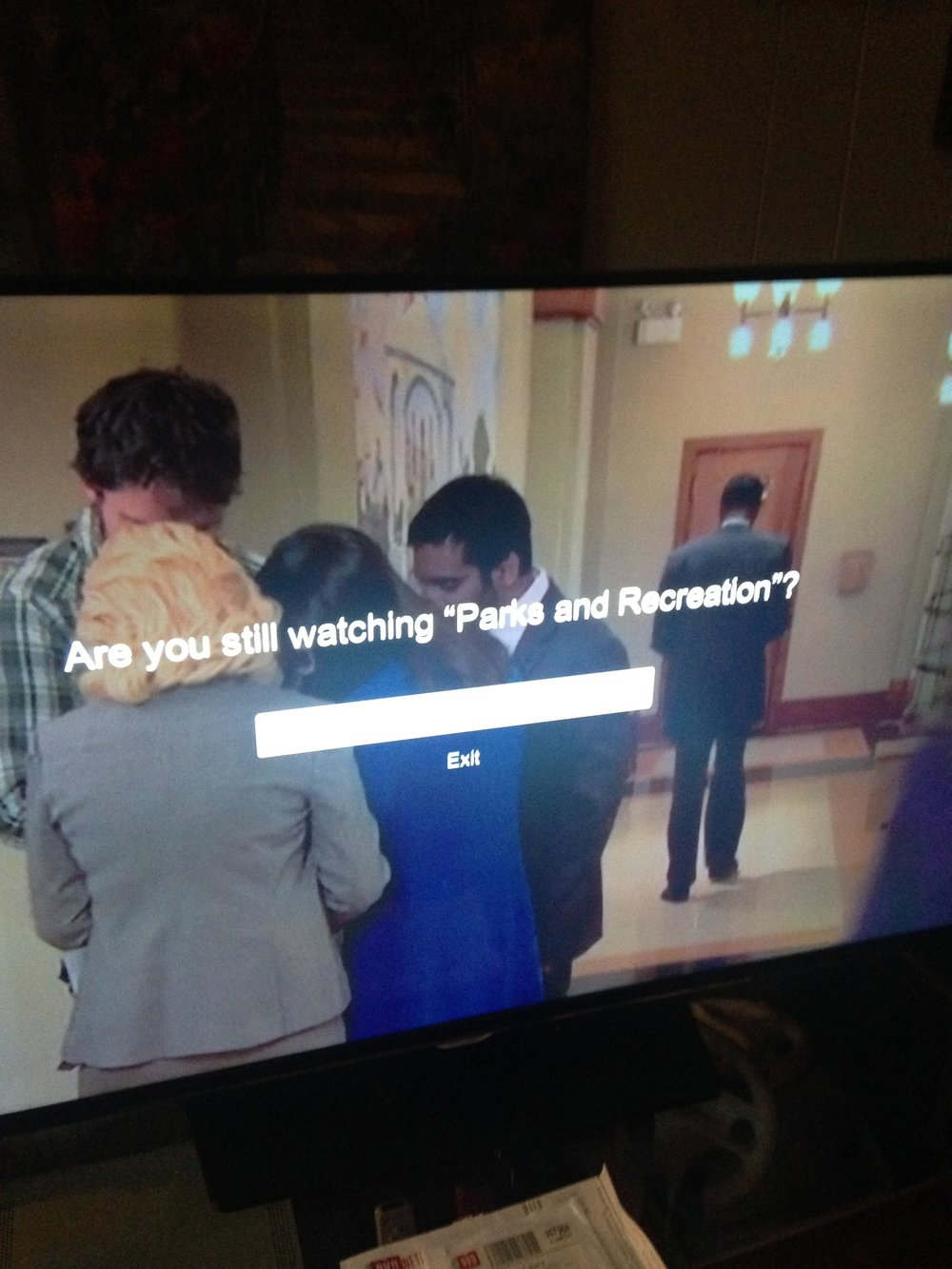 Umm, excuse me. Does it LOOK like I'm still watching?