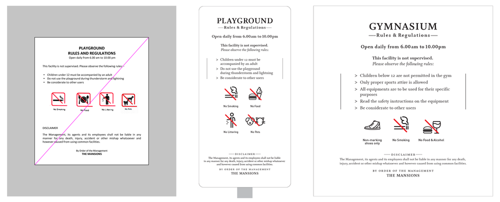A standard layout for the Playground sign was redesigned (top centre) to keep in character with the premium status of the development. We made the pole-mounted Playground sign slim and small so as not to obstruct the view. The Gymnasium sign is wall-mounted next to the gym's entrance.