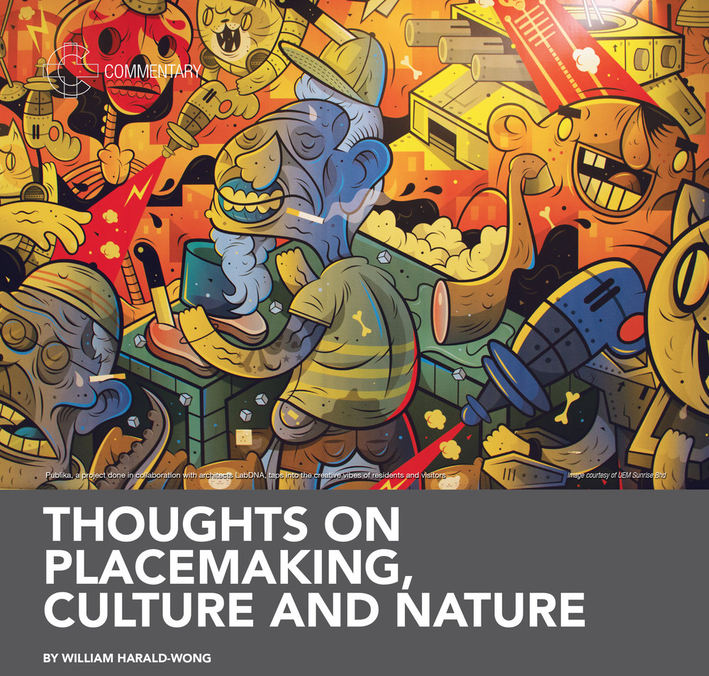 Thoughts on Placemaking, Culture & Nature  Construction+ Magazine, September 2017