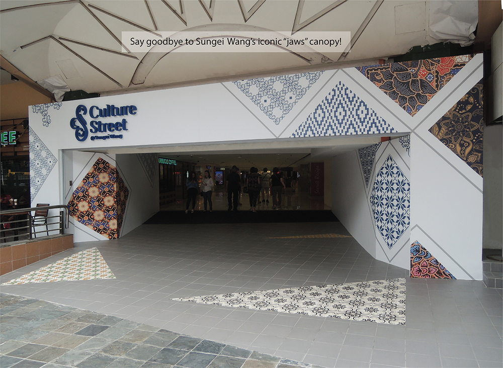 "4 January 2018 : Entrance portal design for Culture Street. Sungai Wang's famous—or infamous—but nonetheless iconic ""jaws"" canopy will be dismantled, to be replaced with a more modern, simple, and elegant design."