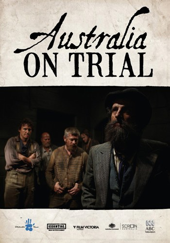 Australia on Trial - 20113 x 1 hourDrama DocumentaryDecember Films/ABC TV AustraliaAustralia on Trialis a three-part docudrama that will be screened on ABC TV in April 2012. Each episode tells the story of a famous Australian court case, drawing directly on historical documents to show that truth is indeed stranger than fiction. All three epic trials changed the course of Australian history.