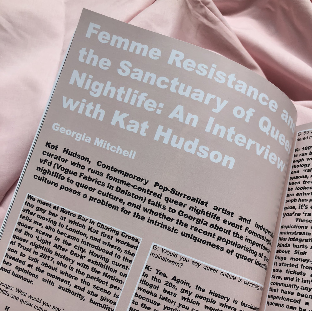 Kat talks to Georgia Mitchell from Fem Zine about queer cub culture ad 'femme resistance'. Get your copy of Fem II 'Night Life' here:  femzinelondon.com   The zine also features Travis Alabanza, Liv Wynter and many more!  'There are a lot of LGBTQ people who want to integrate with heteronormative society, and a lot of us who really, really don't. There is a difference between acceptance and integration. There are people who don't fit into heteronormative ideas and don't want to