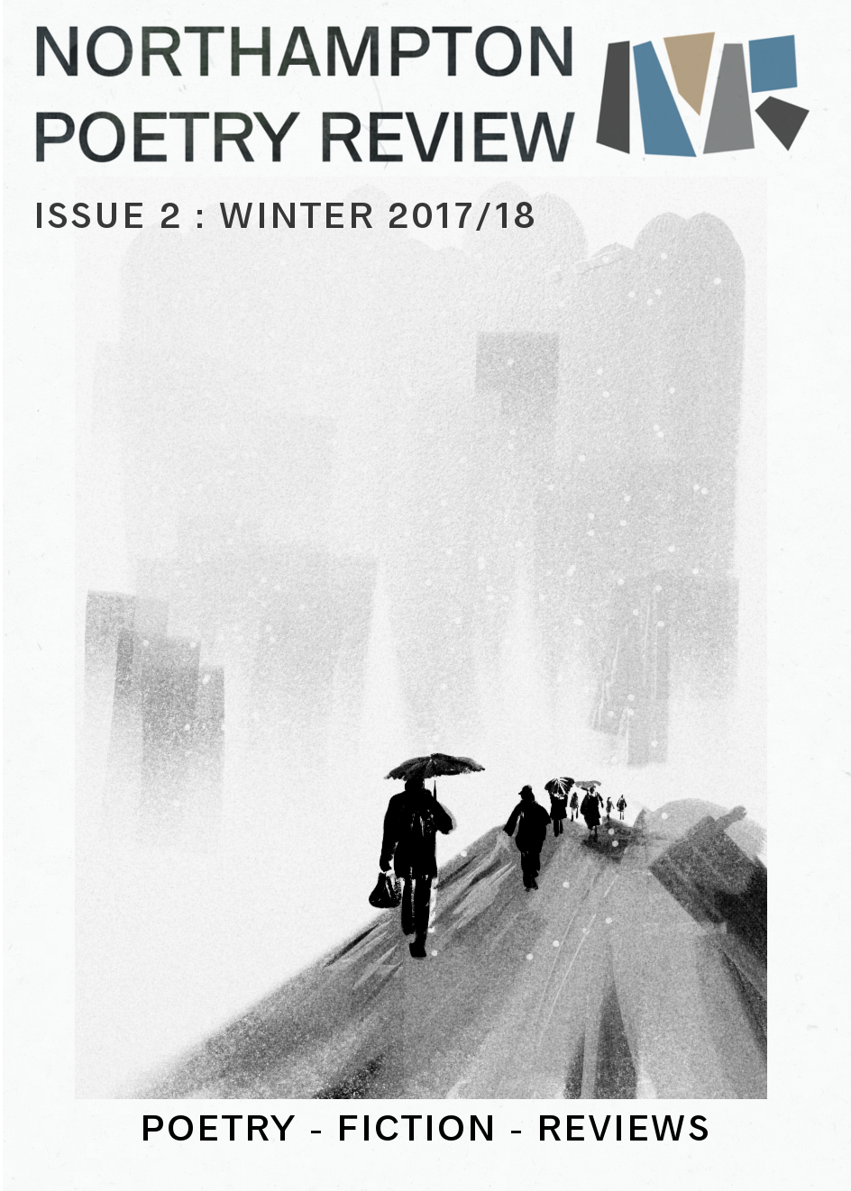 Download Northampton Poetry Review Issue 2: Winter 2017/18 [.PDF] by clicking on the cover image. Or read via issuu below