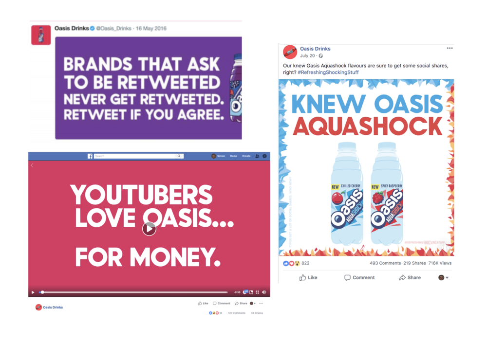 Oasis's Facebook posts show how they are taking on the norm of how soft drinks communicate. They even included a YouTuber video with influencers to promote the drink in a tacky, and funny way.