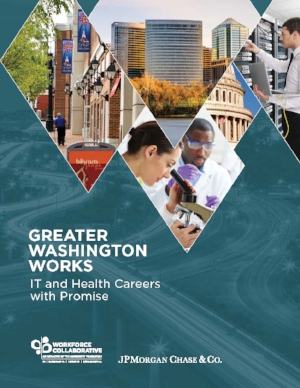 Greater Washington Works – IT and Health Careers with Promise , JP Morgan Chase & Co. (2016)