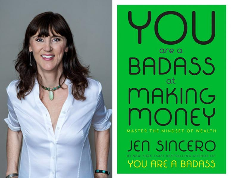 Best books of 2018: You are a Badass at Making Money by Jen Sincero