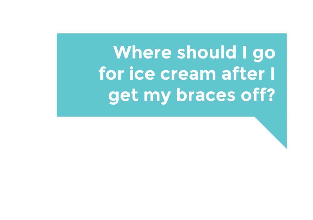 Where should I go for ice cream after I get my braces off?
