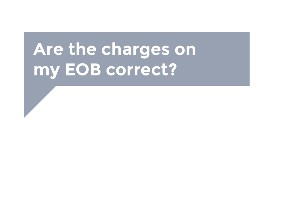 Are the charges on my EOB correct?