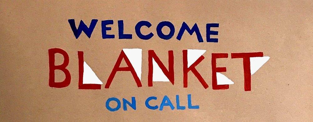 Welcome Blanket On Call.jpg