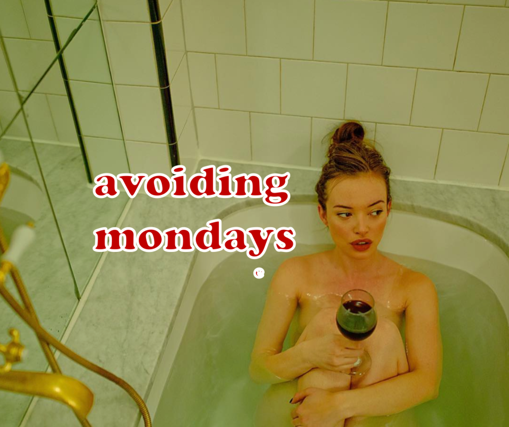 avoidng mondays.png