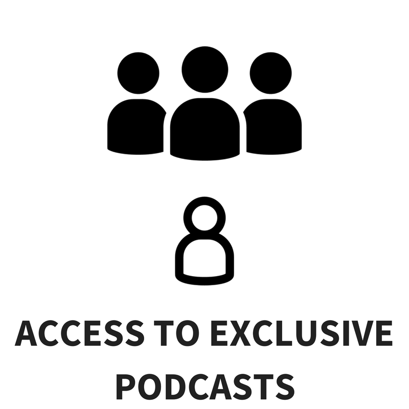 Access to Exclusive Podcasts