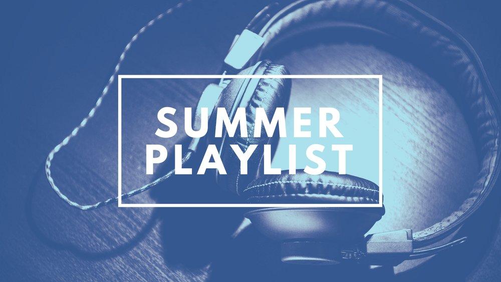 FINAL Summer Playlist.jpg