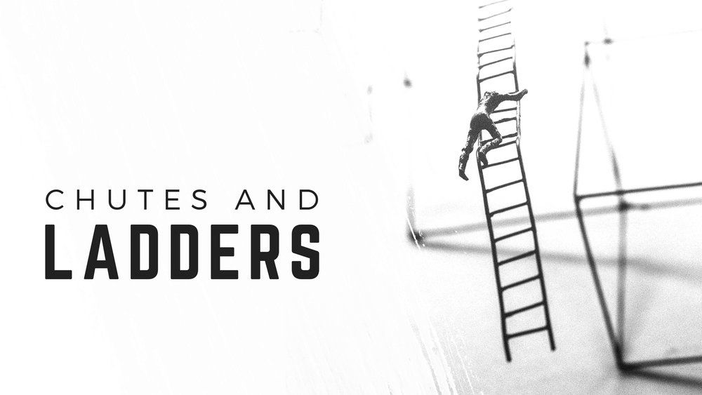 FINAL - Chutes and Ladders.jpg