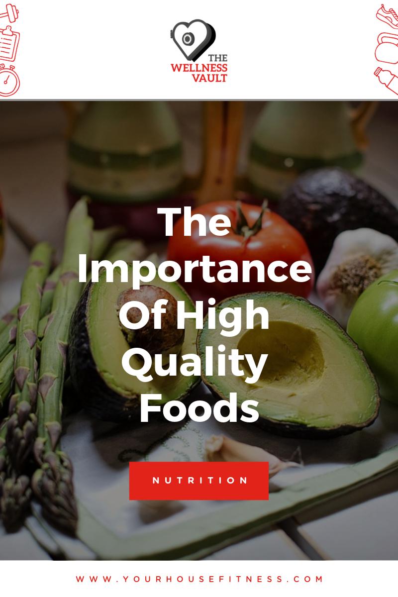 Understanding Quality Foods
