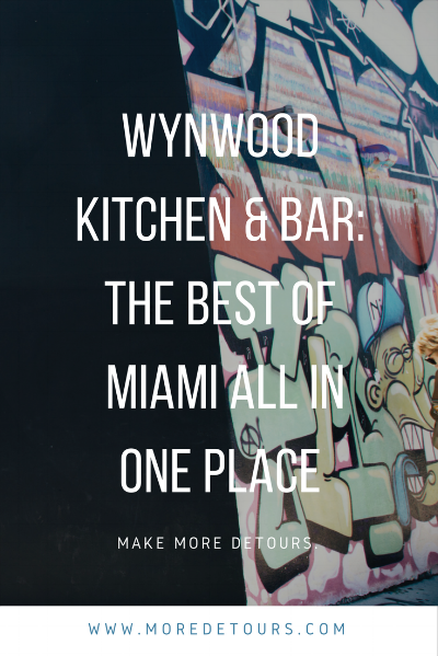 Wynwood Kitchen & Bar is an amazing spot for everything you love about Miami.