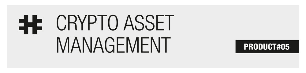 Go to PRODUCT#05 Crypto asset management