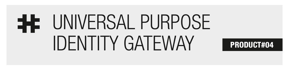 Universal_Purpose_Identity_Gateway.png