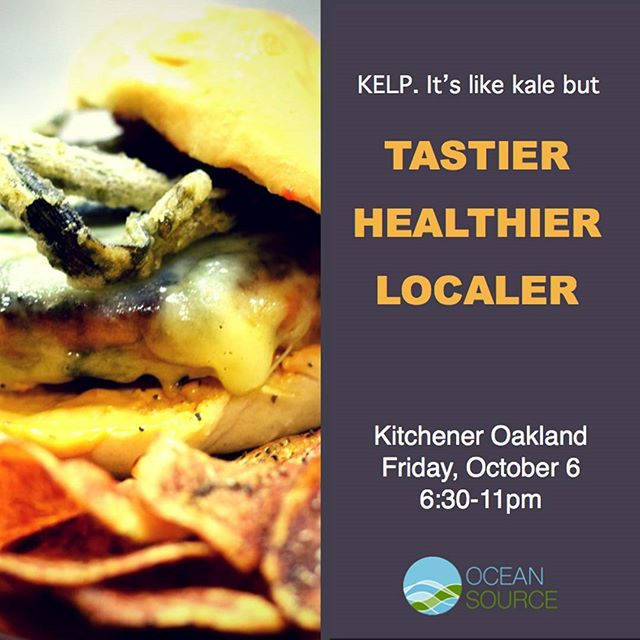 Oakland people! Tonight is the night! Come by Kitchener and grab a burger!  372 24th Street Oakland, CA  https://www.oceansourcefarms.com/first-friday-october-6  #kelpburgers #kelprelish #eatkelp #seaveggies #oaklandfirstfriday #oakland