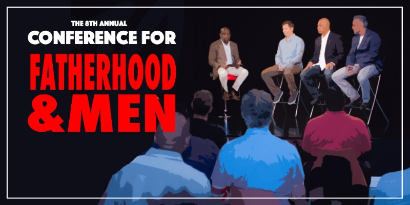 Conference for Fatherhood and Men