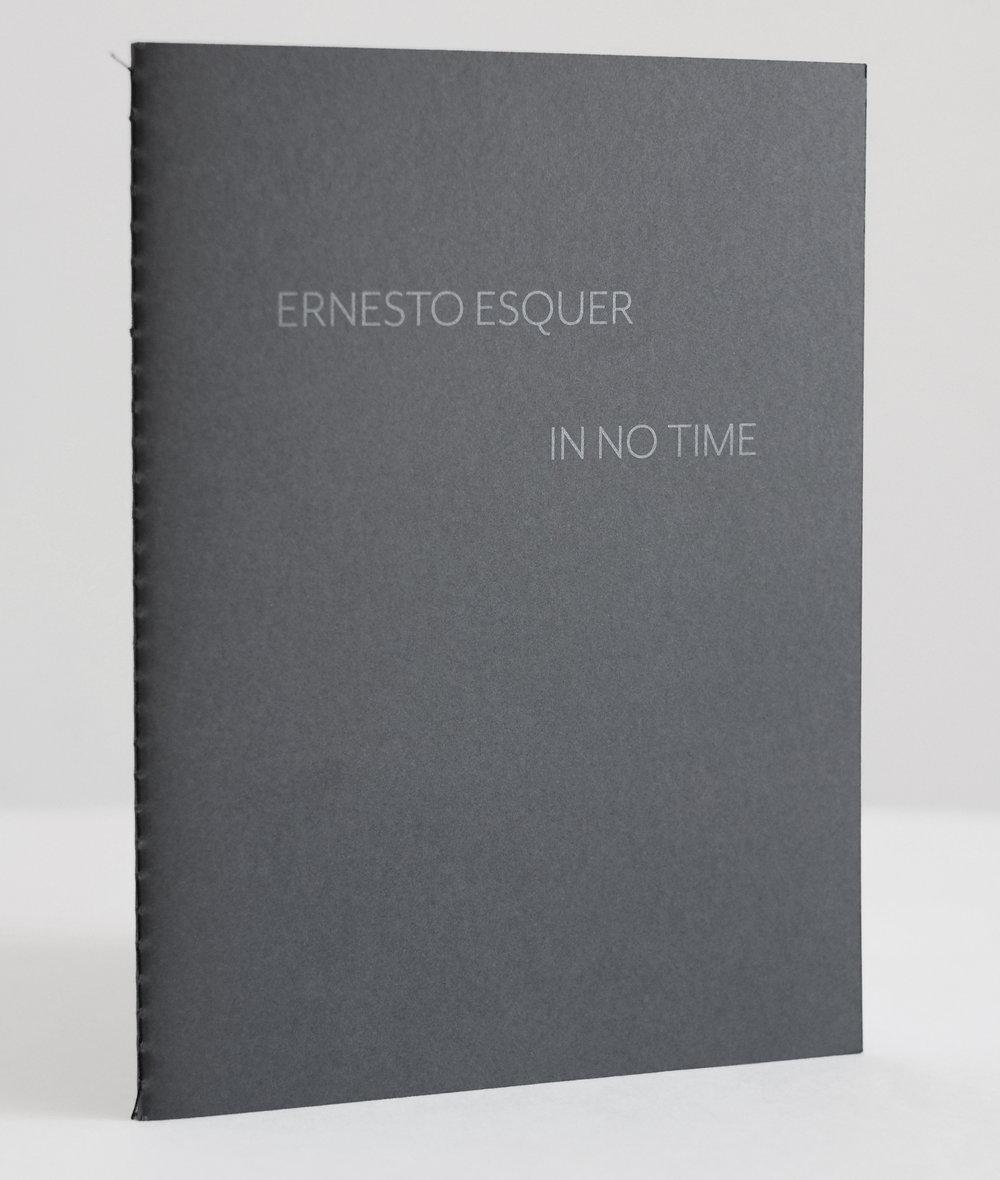 Ernesto Esquer, In No Time