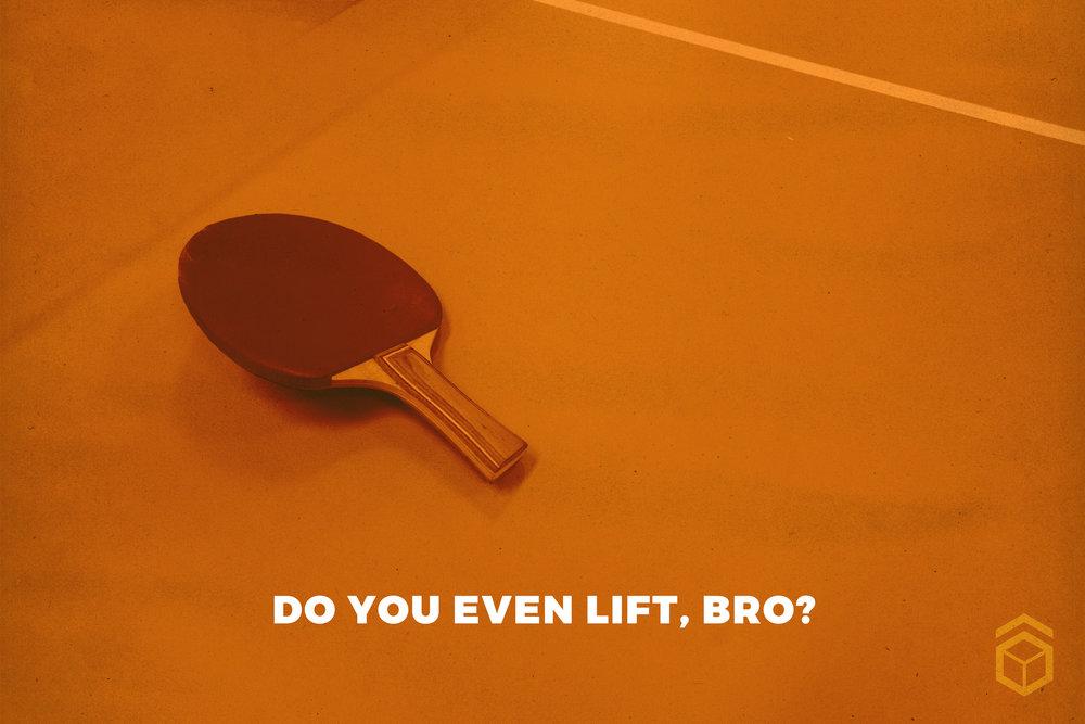 LIFT Bro?.jpg