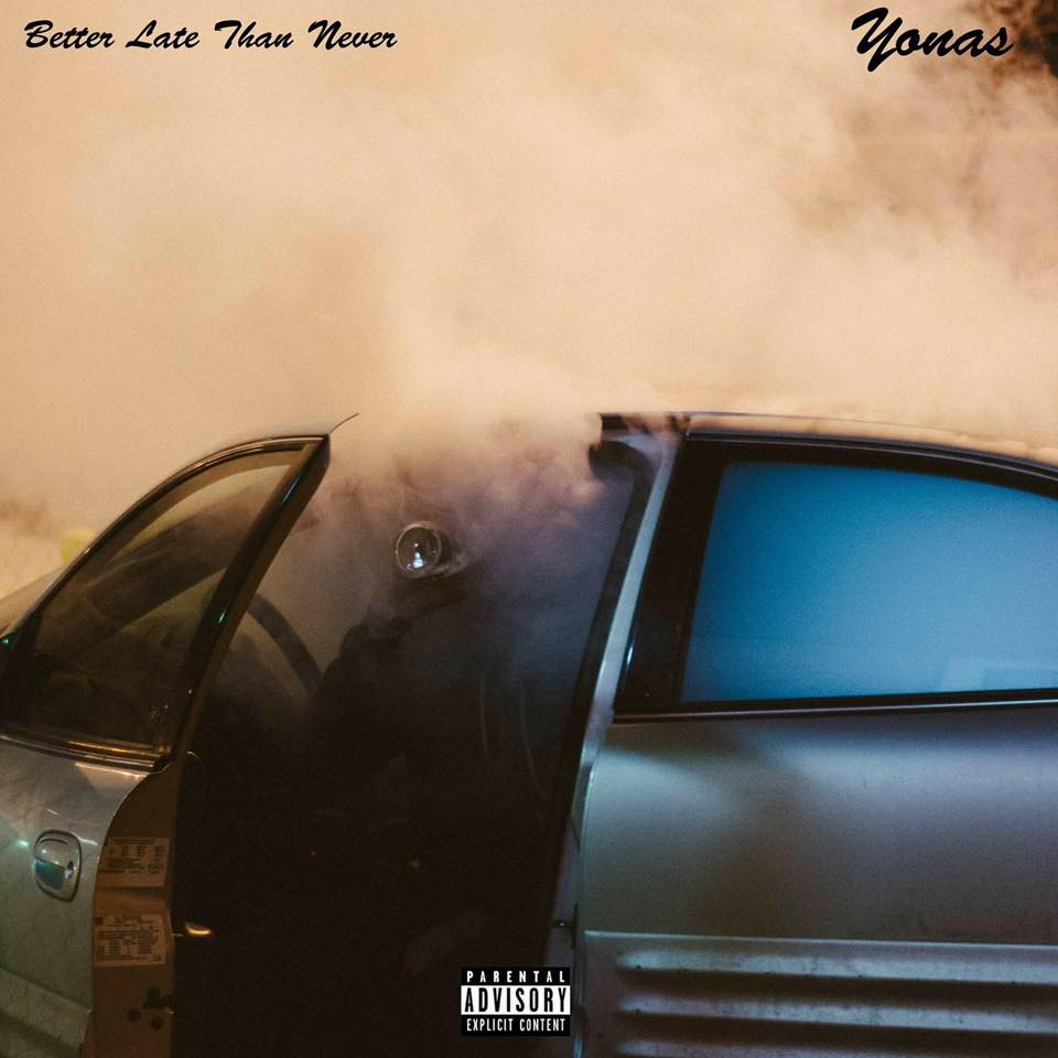 YONAS RED - BETTER LATE THAN NEVER (2017)