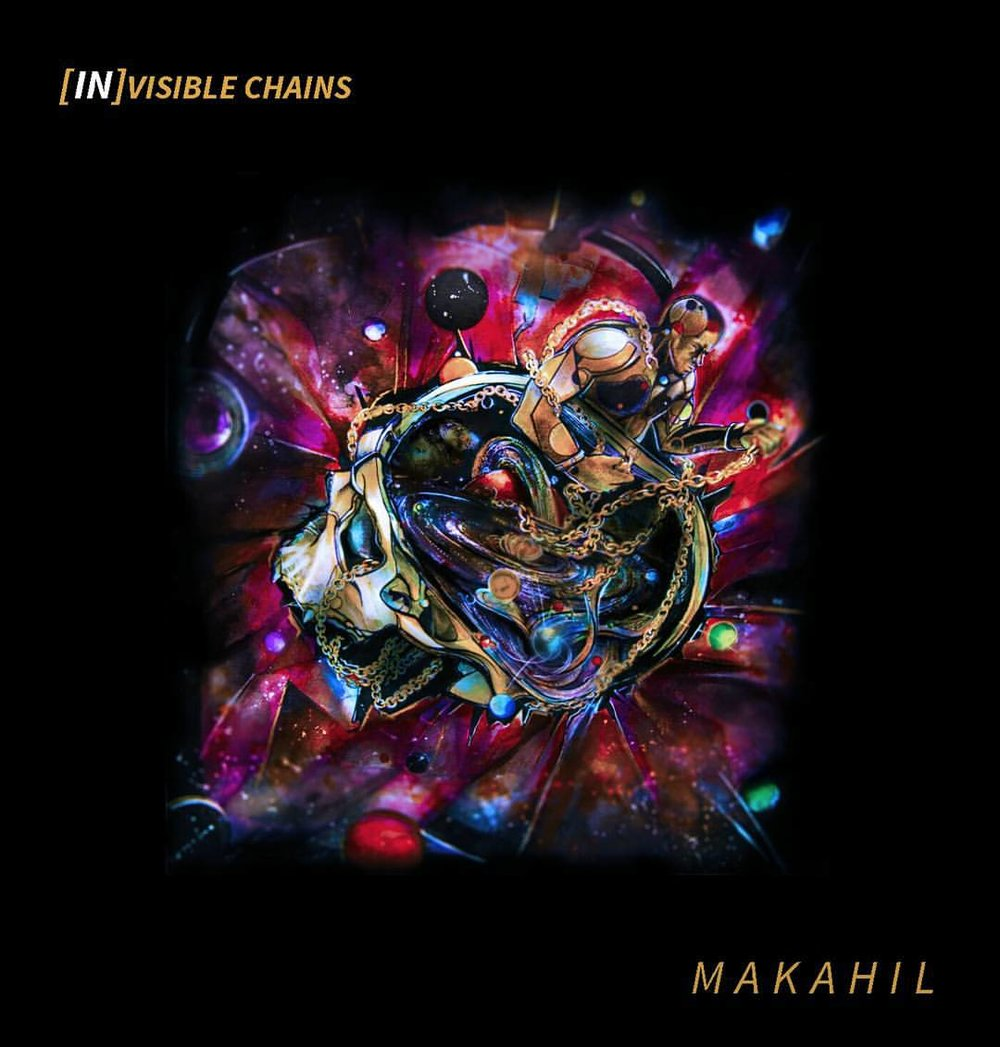 MAKAHIL - INVISIBLE CHAIN (2015)